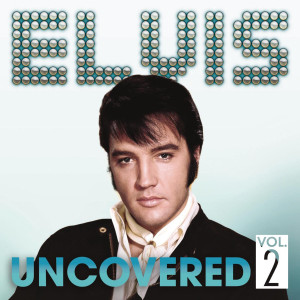 elvis_uncovered_vol2_front
